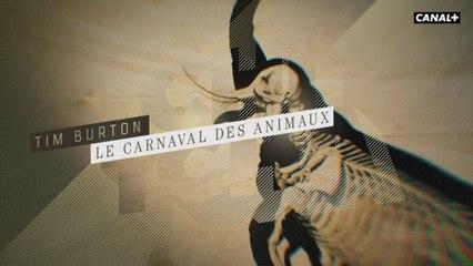 Tim Burton : Le carnaval des animaux - Reportage cinéma - Tchi Tcha du 26/03