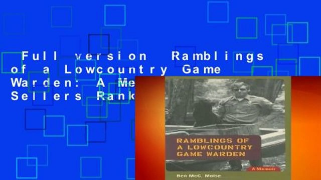 Full version  Ramblings of a Lowcountry Game Warden: A Memoir  Best Sellers Rank : #4