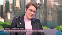 How Auditioning for the Wrong Role Led Caitlin Kinnunen to 'The Prom' on Broadway