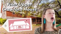 Great Estates - Fixer Upper Crawford House