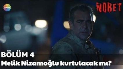 Nöbet 4. Bölüm Sonu | Melik Nizamoğlu kurtulacak mı?