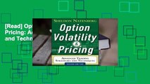 [Read] Option Volatility and Pricing: Advanced Trading Strategies and Techniques  For Kindle