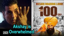 Kesari BO report | Enters 100 Cr. Club | Akshay Overwhelmed