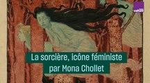 La sorcière, icône féministe par Mona Chollet