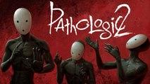 Pathologic 2 - Trailer date de sortie