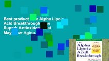Read The Alpha Lipoic Acid Breakthrough: The Superb