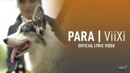 ViiXi - Para (Official Lyric Video)