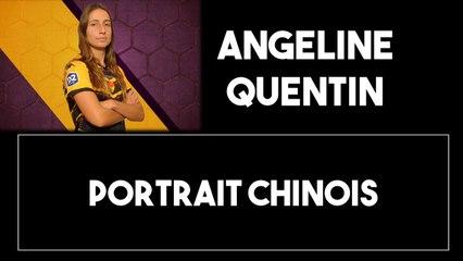 Épisode 9 : Portrait Chinois avec Angeline Quentin
