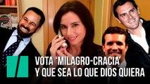 """""""Vota 'milagro-cracia' y que sea lo que dios quiera"""", por Marta Flich"""