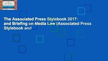 The Associated Press Stylebook 2017: and Briefing on Media Law (Associated Press Stylebook and