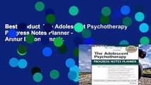 Best product  The Adolescent Psychotherapy Progress Notes Planner - Arthur E. Jongsma Jr.