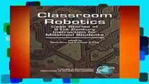 R.E.A.D Classroom Robotics: Case Stories of 21st Century Instruction for Millennial Students