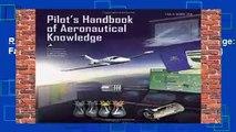 R.E.A.D Pilot s Handbook of Aeronautical Knowledge: Faa-H-8083-25a (FAA Handbook) (FAA Handbooks)