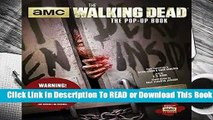 Full E-book The Walking Dead: The Pop-Up Book (Pop Up Books)  For Kindle