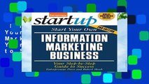 Full version  Start Your Own Information Marketing Business: Your Step-By-Step Guide to Success