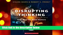 Disrupting Thinking: Why How We Read Matters  For Kindle