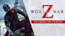 World War Z - Trailer 'Stories in Tokyo Trailer'