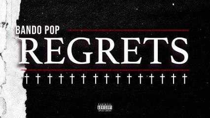 Bando Pop - Regrets