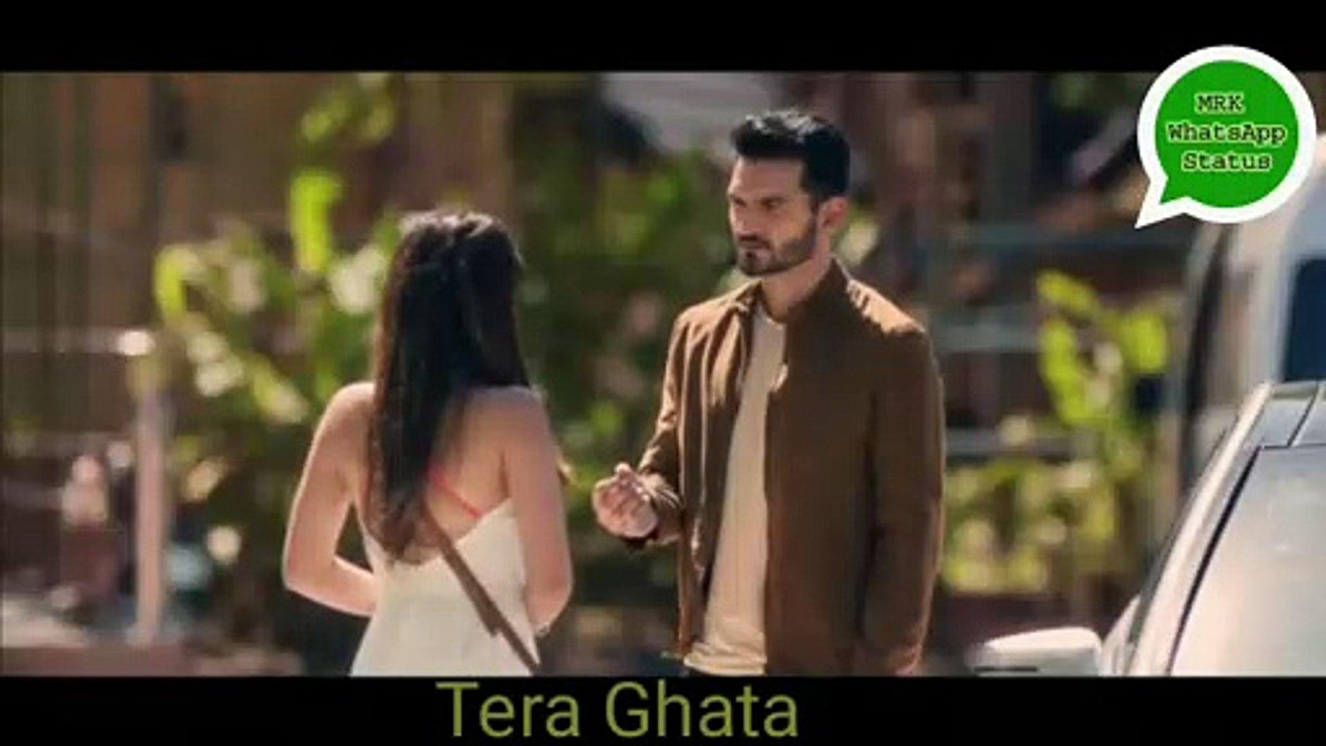 Tera Ghata | Heart Status | WhatsApp Status