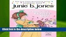 Junie B. Jones Is (Almost) A Flower Girl (Junie B. Jones)