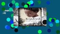Kindred (Bluestreak)  Best Sellers Rank : #2