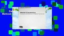 Metal Ceramics: Principles and Methods