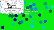 Full version  The Little Book of Skin Care: Korean Beauty Secrets for Healthy, Glowing Skin  Best