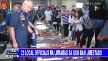 23 local officials ba lumabag sa gun ban, arestado