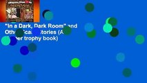 """""""In a Dark, Dark Room"""" and Other Scary Stories (A Harper trophy book)"""