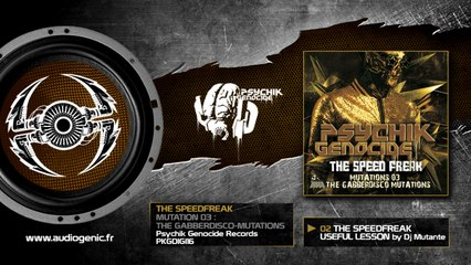 The Speed Freak - 02 - Useful Lesson (GabberdiscoMutationsby Dj Mutante) [Mutations 03 - PKGDIGI 16]