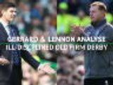 'Disgraceful!' - Gerrard and Lennon on ill-disciplined Old Firm derby