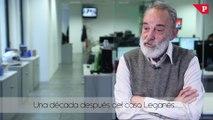 Luis Montes - Una década después del caso Leganés