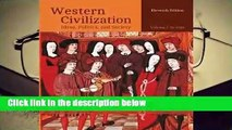 Full version  Western Civilization: Ideas, Politics, and Society, Volume I: To 1789  Review