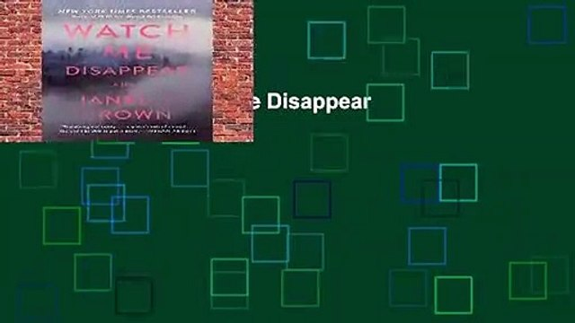 Full version  Watch Me Disappear  Best Sellers Rank : #3