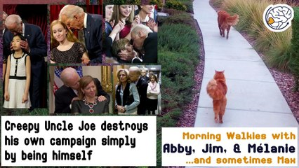 Creepy Uncle Joe destroys his own campaign simply by being himself - Walkies with Abby