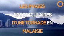 Découvrez les images spectaculaires de cette tornade en Malaisie !
