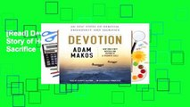 [Read] Devotion: An Epic Story of Heroism, Friendship, and Sacrifice  For Online