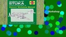 Popular Junkers JU 87 Stuka Owners' Workshop Manual: All marks and variants (1935 - 45) - Jonathan