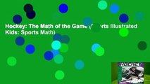Hockey: The Math of the Game (Sports Illustrated Kids: Sports Math)