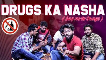 Drugs Ka Nasha  Kiraak Hyderabadiz