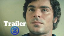 Extremely Wicked, Shockingly Evil, and Vile Trailer #1 (2019) Zac Efron Drama Movie HD