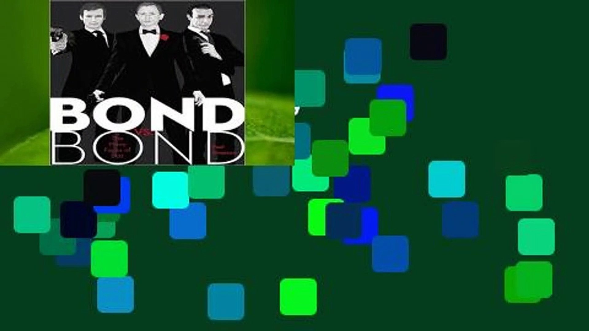 Bond vs. Bond: The Many Faces of 007 Complete