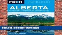 Moon Alberta (Moon Handbooks)