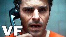 EXTREMELY WICKED SHOCKINGLY EVIL AND VILE Bande Annonce VF