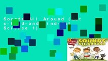 Sounds All Around (Let s-Read-and-Find-Out Science 1)