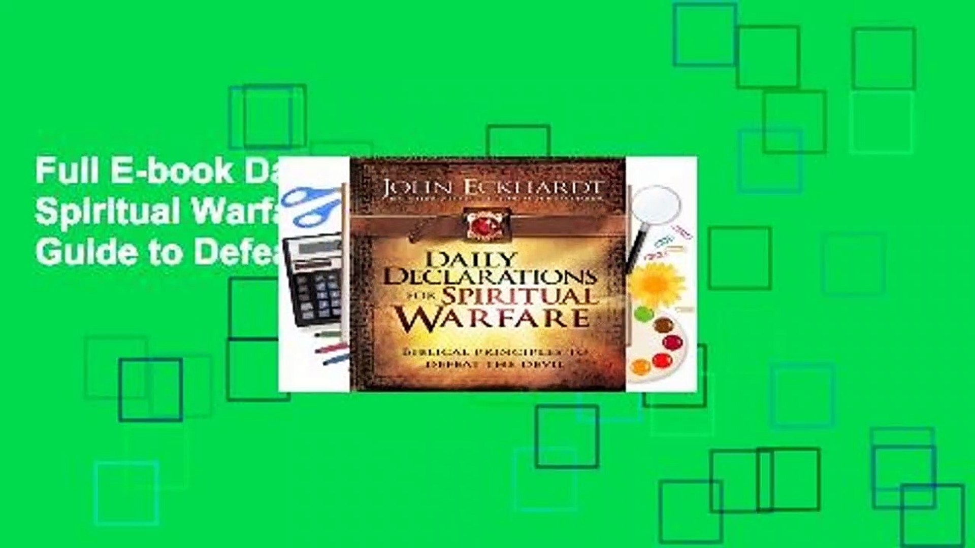 Full E-book Daily Declarations for Spiritual Warfare: A Biblically Based Guide to Defeat the Devil