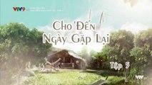 Xem Phim Cho Đến Ngày Gặp Lại Tập 5 (Lồng Tiếng) - Phim Philippines