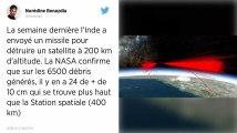 Inquiétude à la Nasa, les débris du satellite détruit par l'Inde menace les astronautes de l'ISS