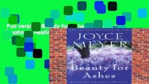 Full version  Beauty for Ashes: Receiving Emotional Healing  Best Sellers Rank : #3