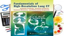 Online Fundamentals of High-Resolution Lung CT: Common Findings, Common Patterns, Common Diseases,